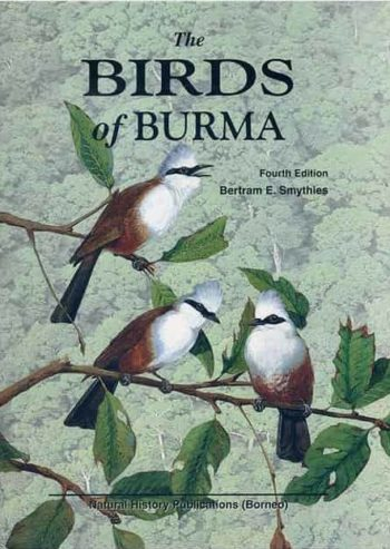 The Birds of Burma (Myanmar)