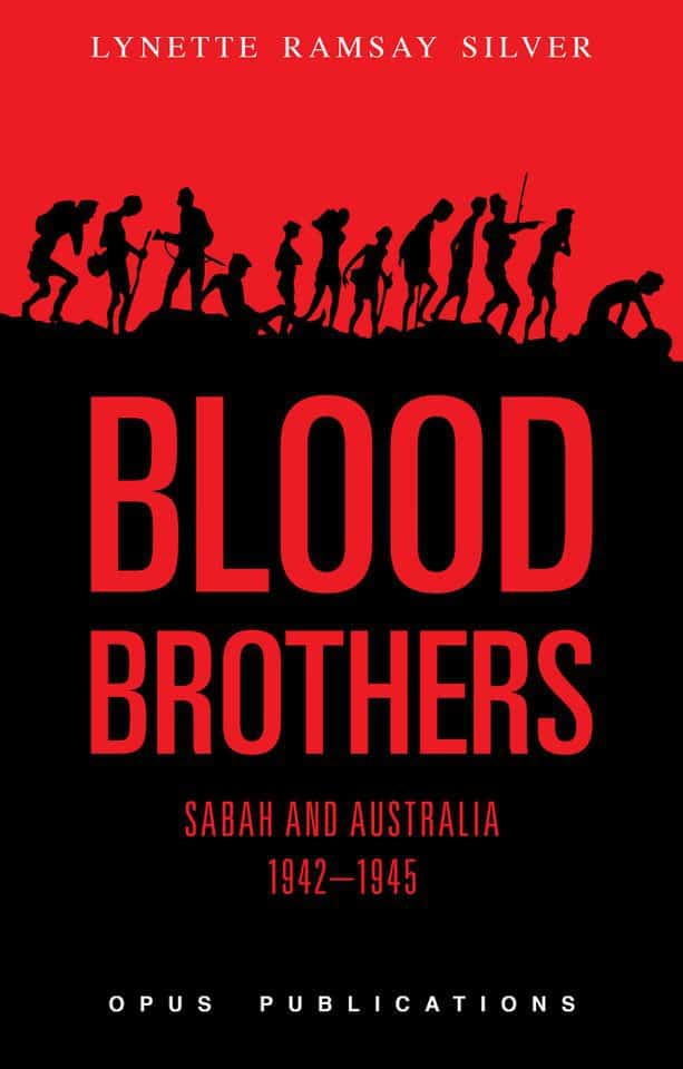 Blood Brothers: Sabah and Australia 1942–1945