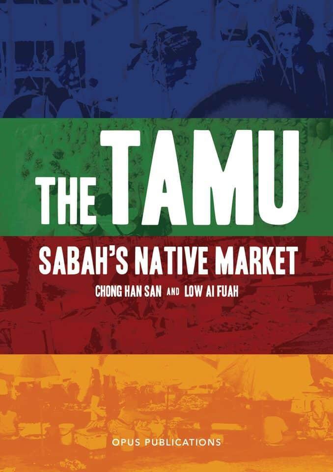 The Tamu: Sabah's Native Market