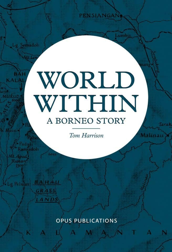 World Within: A Borneo Story (Reprint)