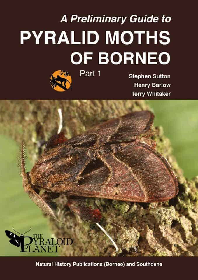 A Preliminary Guide to Pyralid Moths of Borneo: Part 1