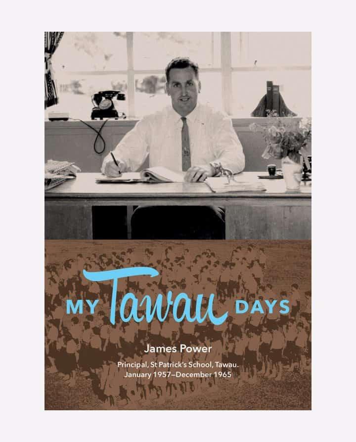 My Tawau Days