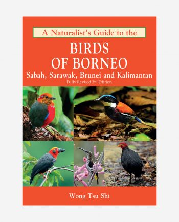 A Naturalist's Guide to Birds of Borneo