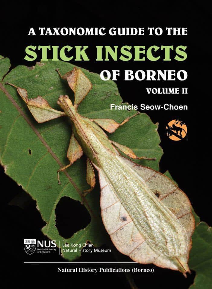 A Taxonomic Guide to the Stick Insects of Borneo Vol. 2